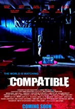 Compatible A Screen-life Thriller