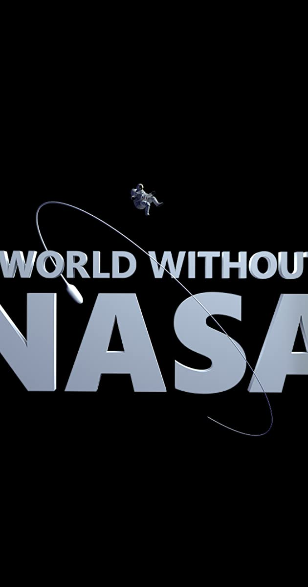 Download A World Without NASA or watch streaming online complete episodes of  Season1 in HD 720p 1080p using torrent