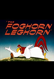 The Foghorn Leghorn (1948) Poster - Movie Forum, Cast, Reviews