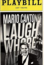 Mario Cantone: Laugh Whore (2005) Poster - TV Show Forum, Cast, Reviews