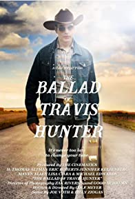 Primary photo for The Ballad of Travis Hunter