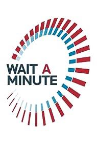 Wait a Minute (2005)