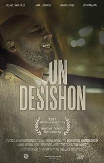 Un Desishon (2017)