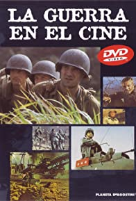 Primary photo for La guerra en el cine