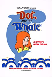 Dot and the Whale(1986) Poster - Movie Forum, Cast, Reviews