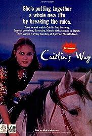 Caitlin's Way Poster