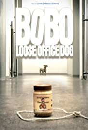 Bobo: Loose Office Dog Poster