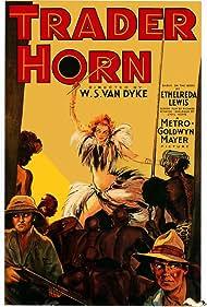 Trader Horn (1931) Poster - Movie Forum, Cast, Reviews