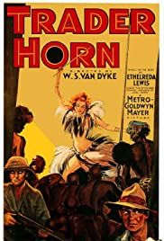 Trader Horn (1931) Poster - Movie Forum, Cast, Reviews
