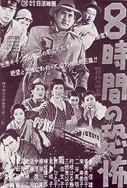Eight Hours of Terror (1957) 720p