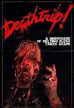 Deathtrip!