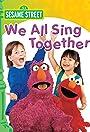 Sesame Street: We All Sing Together