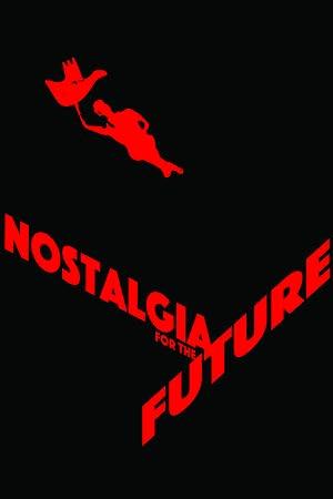 Nostalgia for the Future
