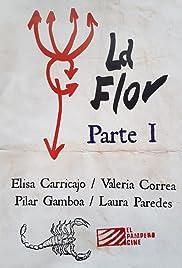 La Flor: Primera Parte Poster