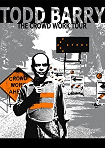 Movie clips free downloads Todd Barry: The Crowd Work Tour [480x272]