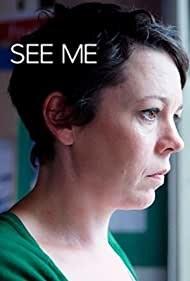 See Me (2011) Poster - Movie Forum, Cast, Reviews