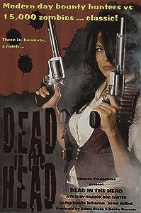 Dead in the Head full movie online free