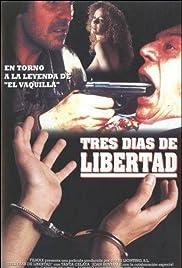 Tres días de libertad Poster