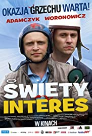 Swiety interes Poster
