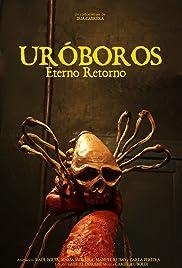 Uróboros, Eterno Retorno Poster