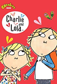 Primary photo for Charlie and Lola