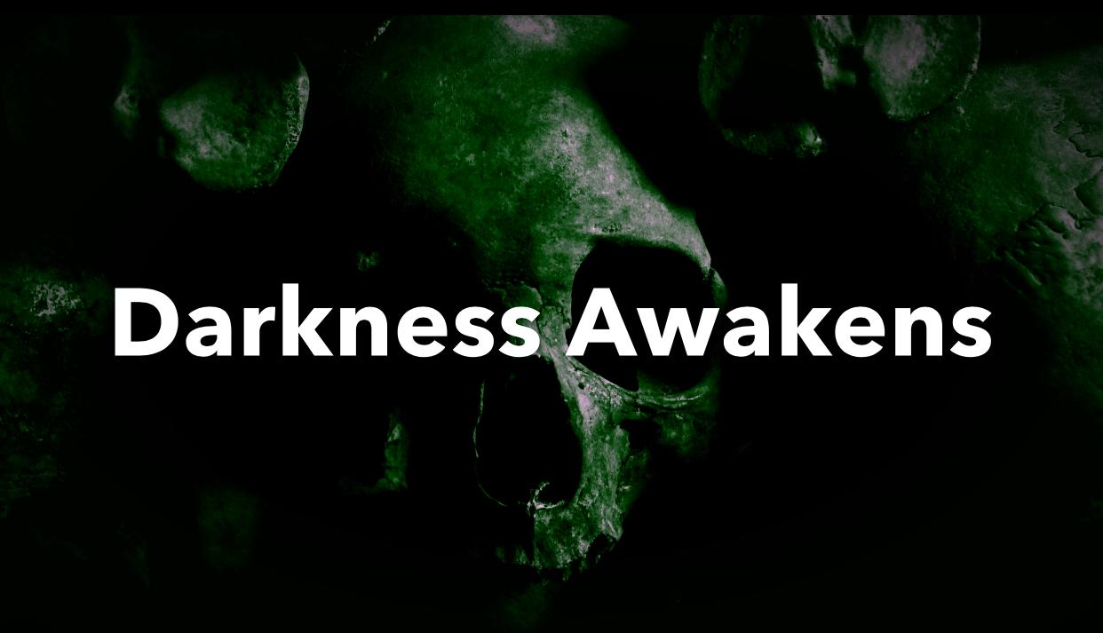 Darkness Awakens II