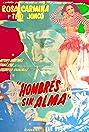 Hombres sin alma (1951) Poster