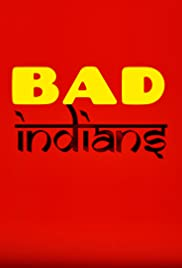 Bad Indians Poster