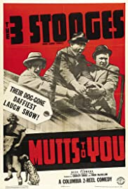 Mutts to You (1938) Poster - Movie Forum, Cast, Reviews