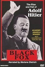 Black Fox: The True Story of Adolf Hitler Poster