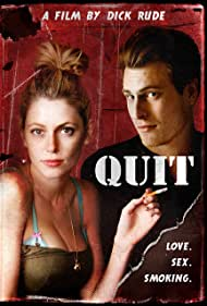 Quit (2010) Poster - Movie Forum, Cast, Reviews