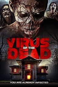Virus of the Dead (2018)