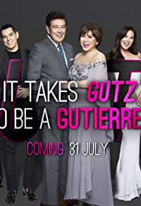 Primary photo for It Takes Gutz to Be a Gutierrez