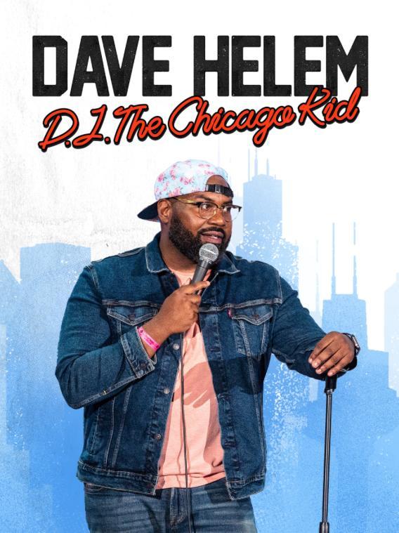 Dave Helem: DJ, the Chicago Kid (TV Special 2021)
