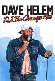 Dave Helem: DJ, the Chicago Kid