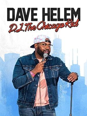 Dave Helem: DJ, the Chicago Kid 2021