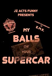 My Balls on Your Supercar Poster