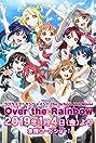 Love Live! Sunshine!! The School Idol Movie Over The Rainbow (2019) Poster