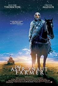 Billy Bob Thornton in The Astronaut Farmer (2006)