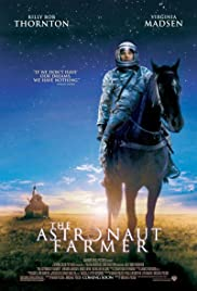 The Astronaut Farmer (2006) Poster - Movie Forum, Cast, Reviews