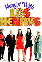 Hangin' with Los Henrys