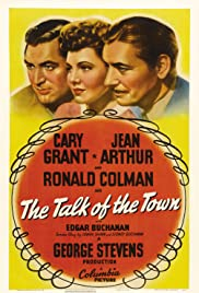 The Talk of the Town (1942) Poster - Movie Forum, Cast, Reviews