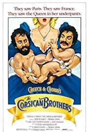 Cheech & Chong's the Corsican Brothers (1984) Poster - Movie Forum, Cast, Reviews
