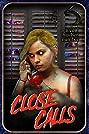 Close Calls (2017) Poster