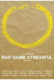Rap Game Stressful Poster