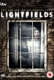 Lightfields (2013) Poster - TV Show Forum, Cast, Reviews