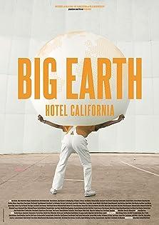 Big Earth: Hotel California (2017)