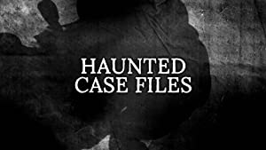 Haunted Case Files Season 2 Episode 10