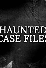 Primary photo for Haunted Case Files