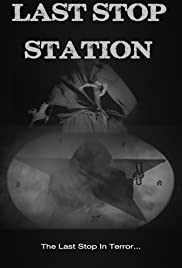 Last Stop Station Poster